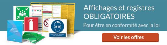 Affichages et registres obligatoires en entreprise
