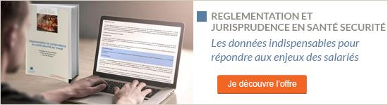Découvrez l'offre Règlementation en santé sécurité au travail