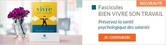 Fascicules Bien vivre son travail : Préserver sa santé psychologique - Je commande