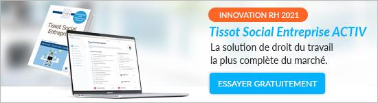 Tissot Social Entreprise ACTIV - La solution de droit du travail la plus complète du marché - Essayer gratuitement